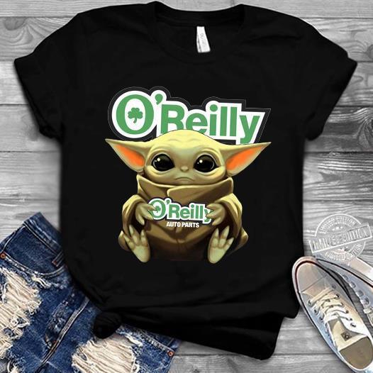 Baby Yoda Hug O'beilly Auto Parts Shirt