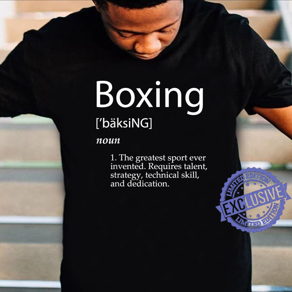 Boxing Definition Gift and For Boxers Shirt