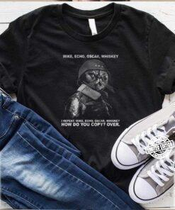 Cats Ministers Mike Echo Oscar Whiskey I Repeat Ho Do You Cop shirt