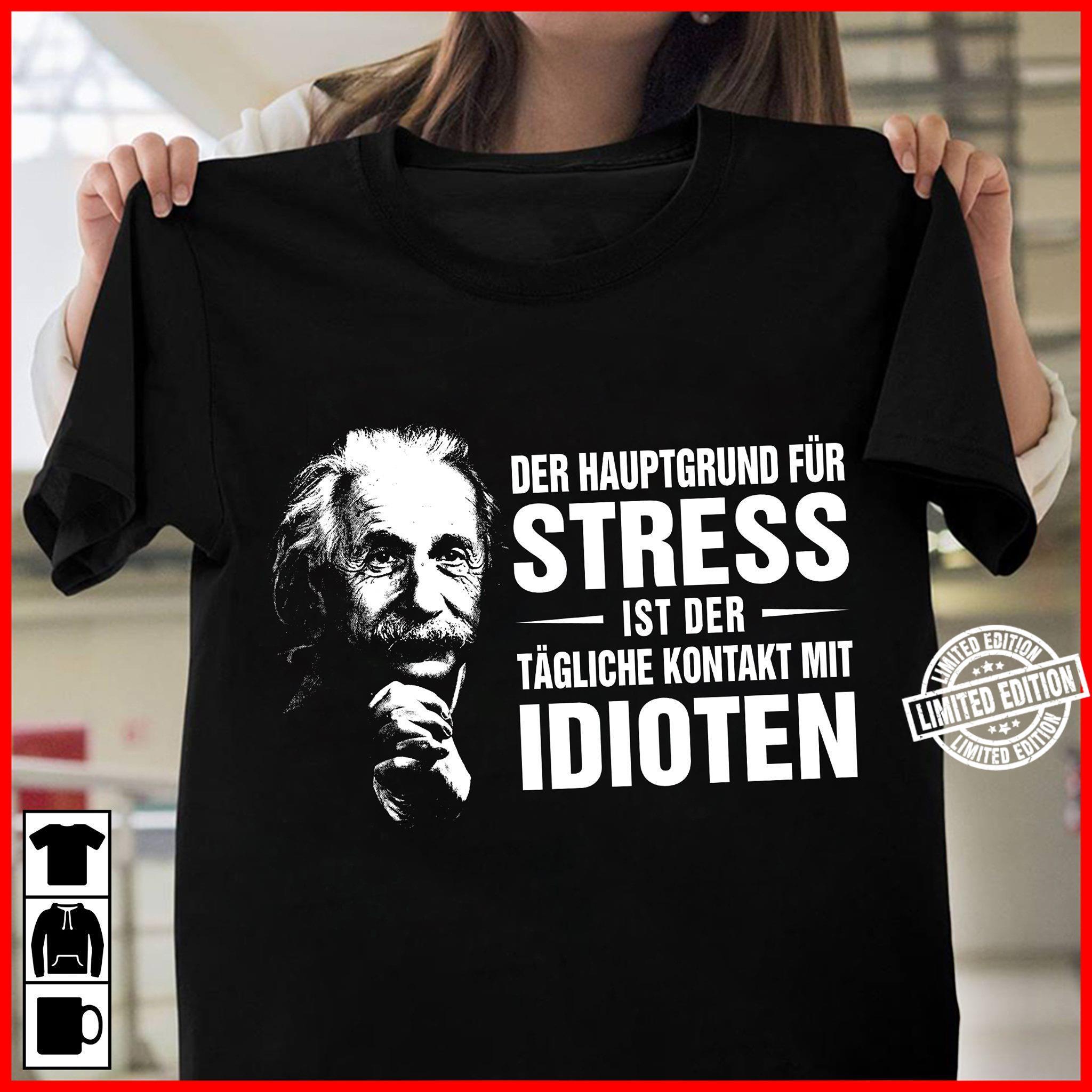 Der hauptgrund fur stress ist der tagliche kontakt mit shirt