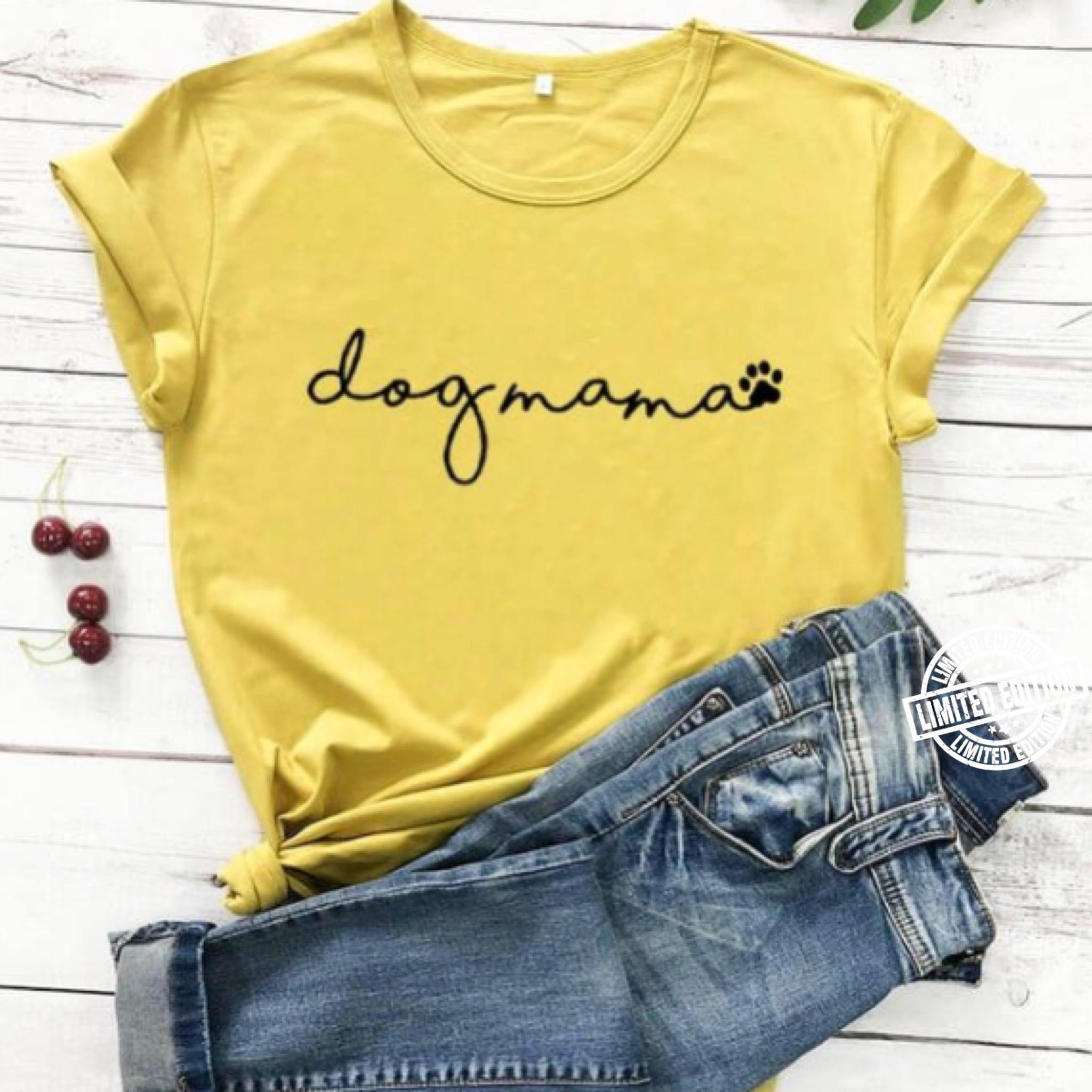 Dog mama shirt