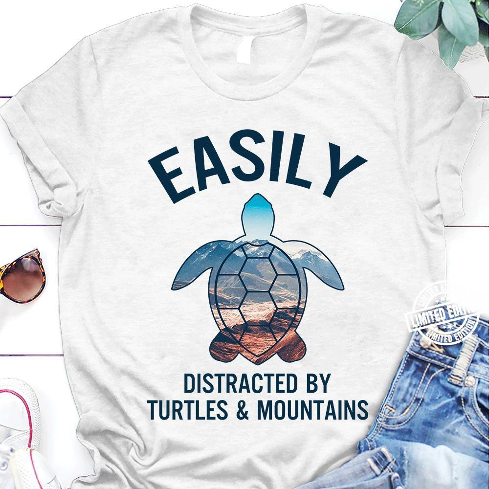 Easily distracted by turtles and mountains shirt