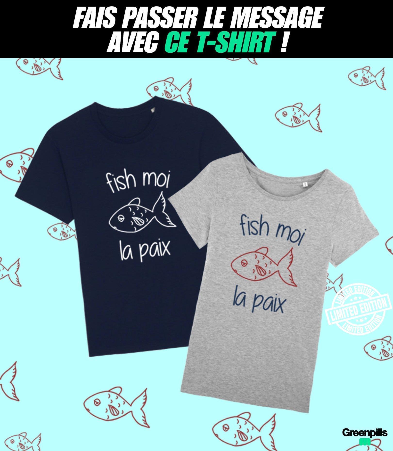 Fish moi la paix shirt